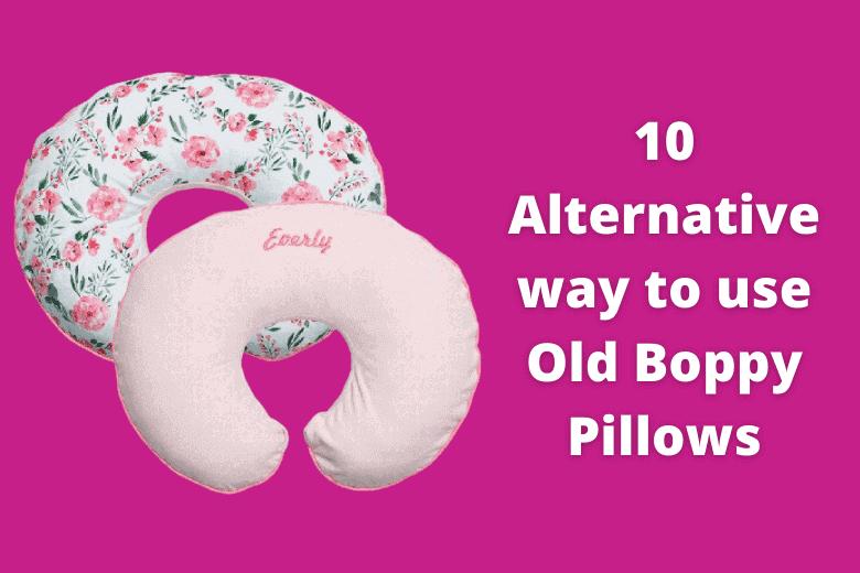 Old Boppy Pillows