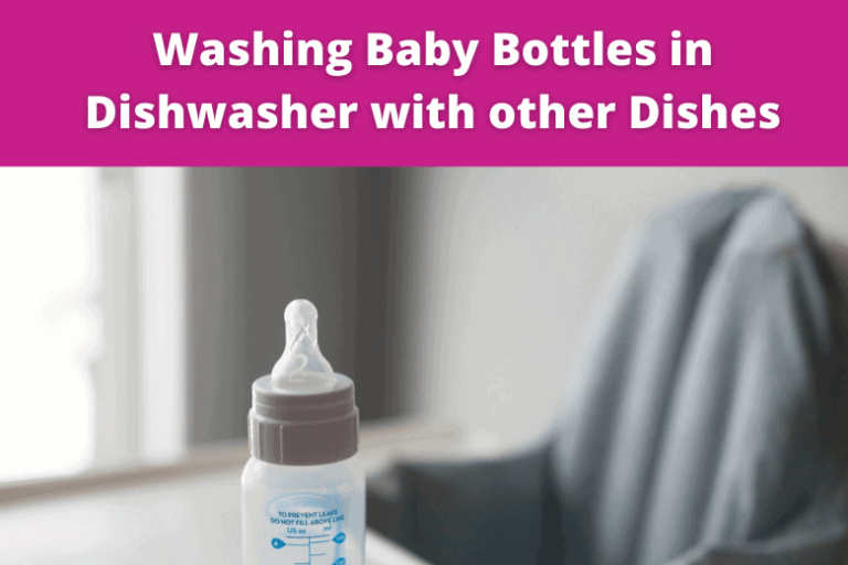 Can You Wash Baby Bottles in Dishwasher with Other Dishes?